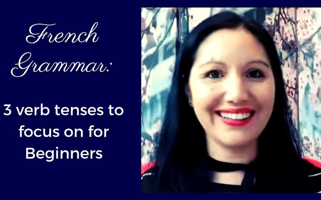 Which French verb tense should I start with? [Video]