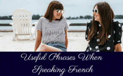 Useful French Phrases you can't travel without