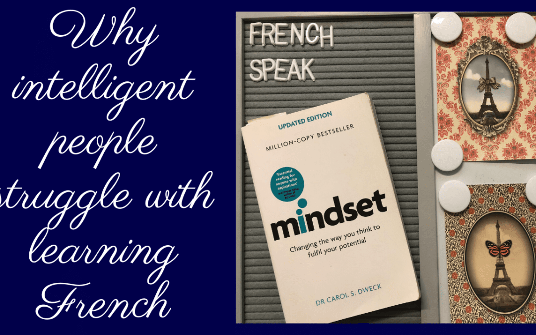 Why intelligent people struggle with learning French
