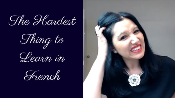 The Hardest Things to Learn in French
