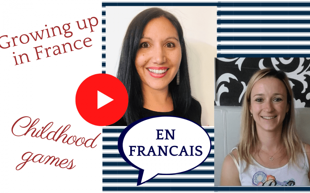 French Childhood Memories – Native French teacher conversations