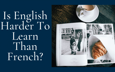 Is English Harder to Learn Than French?