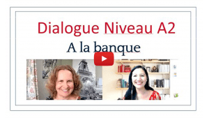Dialogue Niveau A2