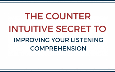 The counter intuitive secret to improving your French listening comprehension